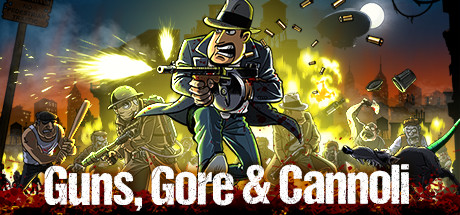 Guns Gore and Cannoli Steam