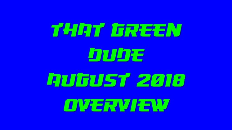 TGD August 2018 Overview