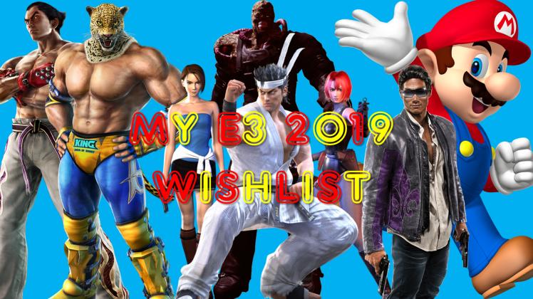 My E3 2019 Wishlist thumbnail